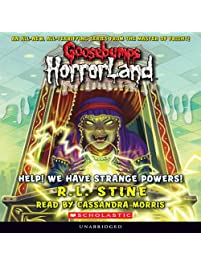 Goosebumps Horrorland, Book 10: Help! We Have Strange Powers!