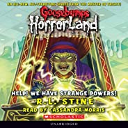 Goosebumps Horrorland, Book 10: Help! We Have Strange Powers!