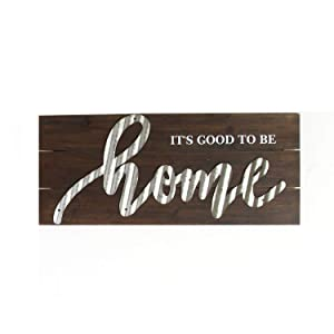 Stratton Home Decor It's Good to Be Home Wall Art