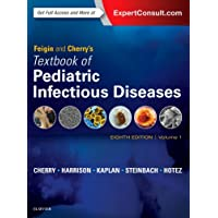 Feigin and Cherry's Textbook of Pediatric Infectious Diseases: 2-Volume Set