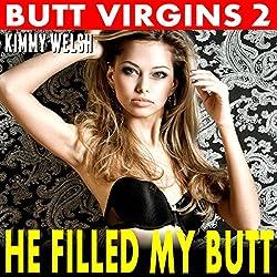 He Filled My Butt: Butt Virgins 2