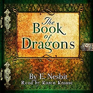 The Book of Dragons Audiobook
