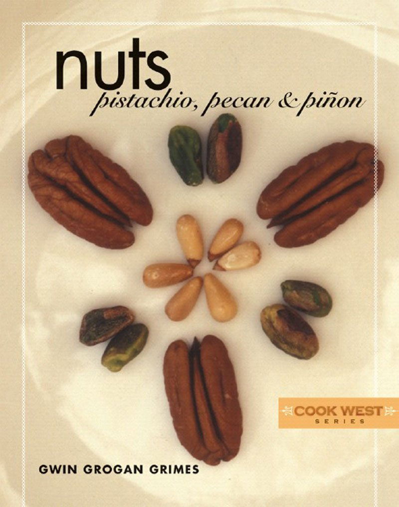 Download Nuts: Pistachio, Pecan & Pinon (Cook West) pdf epub