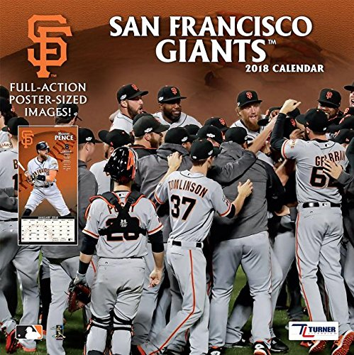 Giants Wall Calendar (San Francisco Giants 2018 Calendar)