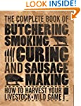 The Complete Book of Butchering, Smok...