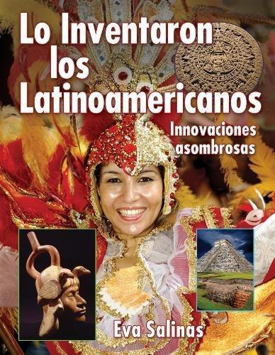 Lo Inventaron los latinos americanos (We Thought Of It) (Spanish Edition)