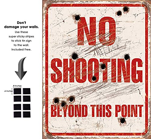 Shop72 - No Shooting Beyond This Point Tin Sign Retro Vintage Distrssed - with Sticky Stripes No Damage to Walls