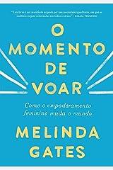 O Momento de Voar (Em Portugues do Brasil) Paperback