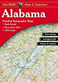 Alabama Atlas and Gazetteer (Alabama Atlas & Gazetteer) by DeLorme (2010-06-01)