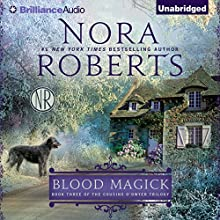 Blood Magick: The Cousins O'Dwyer Trilogy, Book 3 Audiobook by Nora Roberts Narrated by Susan Ericksen