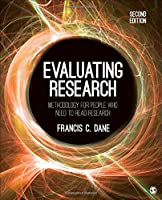 Evaluating Research: Methodology for People Who Need to Read Research, 2nd Edition Front Cover