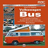 How to Restore Volkswagen Bus, Mark Paxton, 1845840933