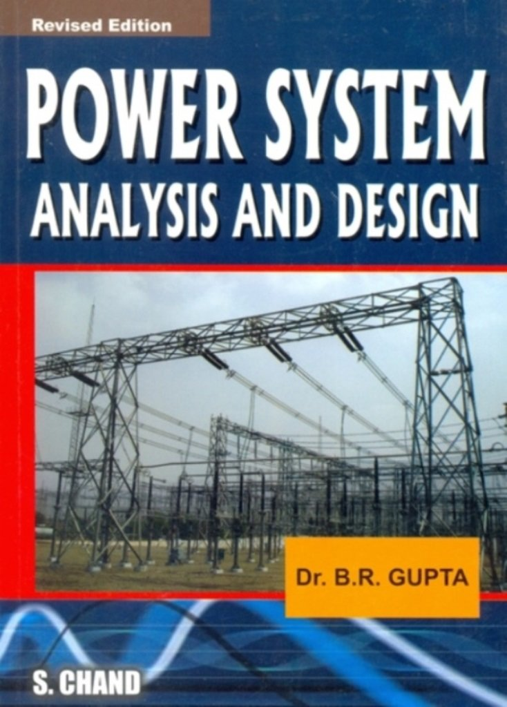 Electrical Power System Design Book Pdf: Power Systems Analysis and Design: B.R. Gupta: 9788121922388: Amazon rh:amazon.com,Design