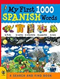 My First 1000 Spanish Words (My First 1000 Words)