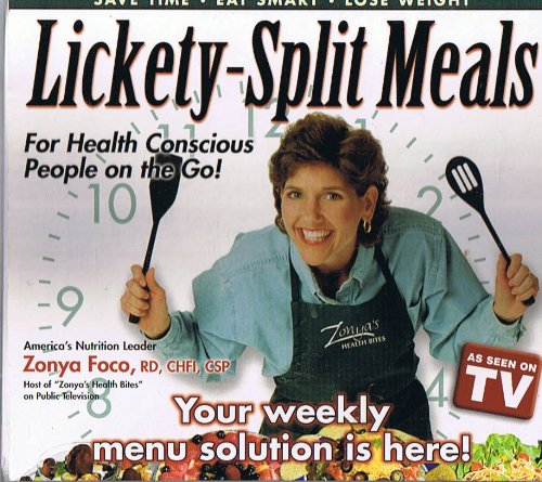 Lickety-Split Meals - For Health Conscious People on the Go! (Signed Copy)