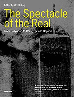 how real is reality tv essays on representation and truth david  spectacle of the real from hollywood to reality tv and beyond