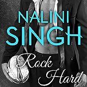 Rock Hard: Rock Kiss, Book 2 | Nalini Singh