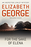 For The Sake Of Elena: An Inspector Lynley Novel: 5