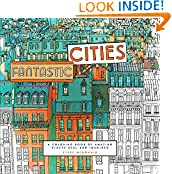 #6: Fantastic Cities: A Coloring Book of Amazing Places Real and Imagined