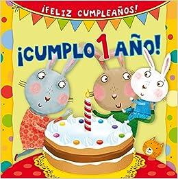 Cumplo 1 ano! Spanish Edition Feliz Cumpleanos! by Silvia D ...