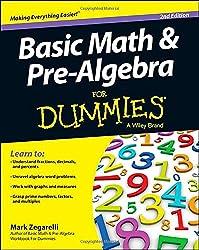 Basic Math & Pre-Algebra For Dummies®
