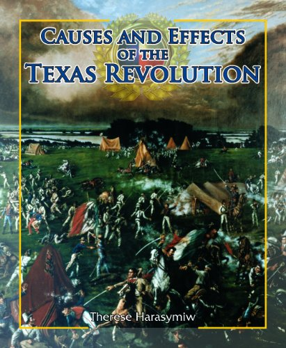 Causes and Effects of the Texas Revolution (Spotlight on Texas (Paperback))