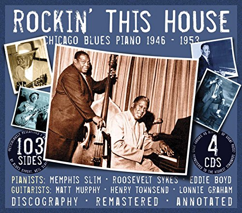 - Rockin' This House: Chicago Blues Piano 1946-1953