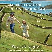 An Irish Doctor in Love and at Sea: An Irish Country Novel | Patrick Taylor