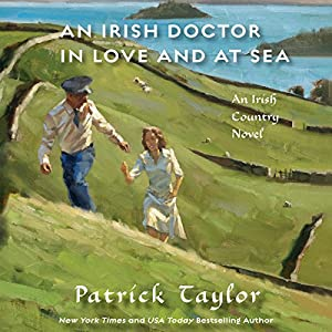 An Irish Doctor in Love and at Sea Audiobook