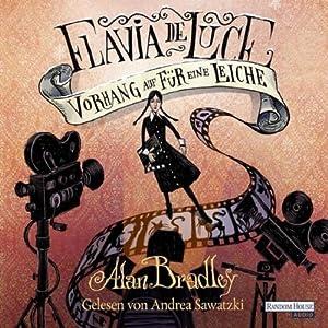 Vorhang auf für eine Leiche (Flavia de Luce 4) Hörbuch