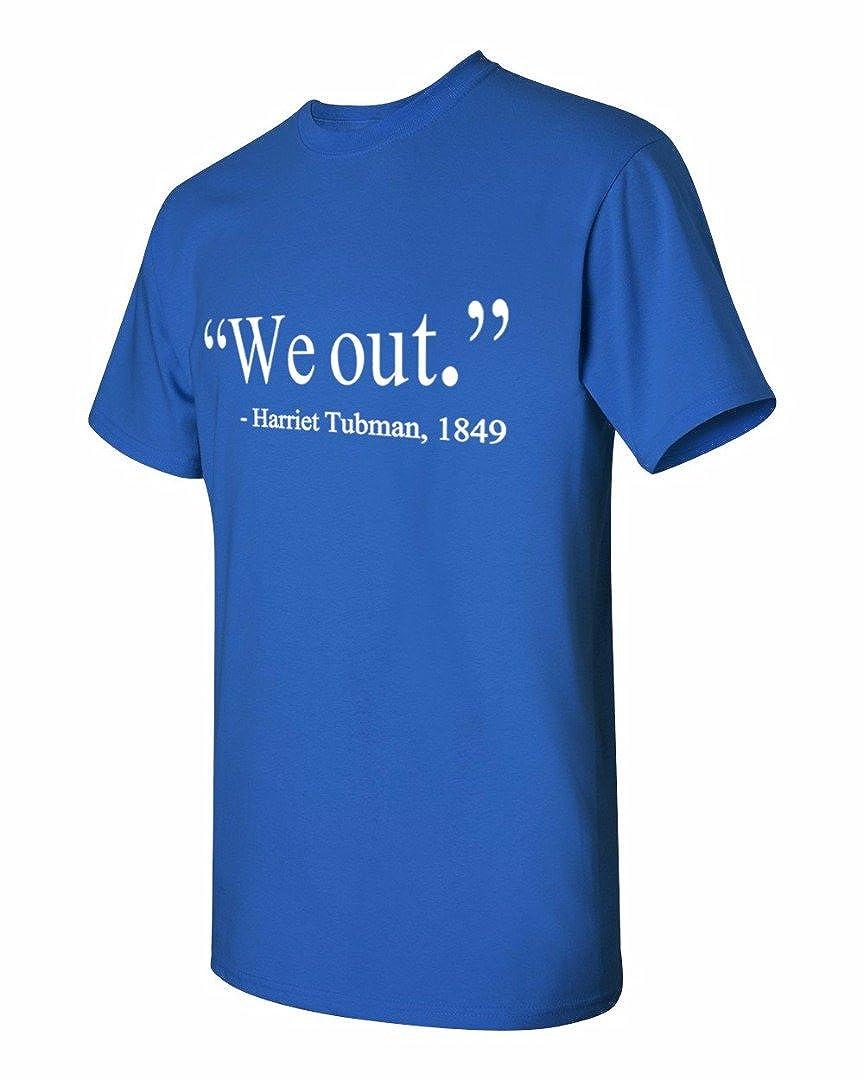 62d20e59 Amazon.com: We Out Harriet Tubman 1849 Quote - Men's T-Shirt: Clothing