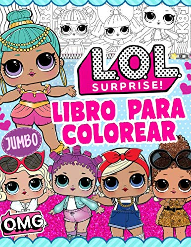 L.O.L. Surprise! Libro Para Colorear: LOL Girls Libro Para Colorear: Colorea Las Fotos No Oficiales Más Lindas