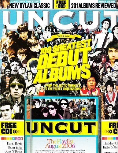 August 2006 Uncut Magazine The Playlist Special Issue The 100 Greatest Deubt Albums David Bowie Thom Yorke Guns N' Roses Frank Black The Damned Elvis