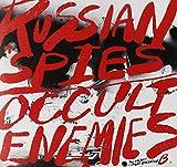 Russian Spies / Occult Enemies