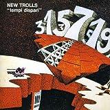 Tempi Dispari by New Trolls (2008-05-01)