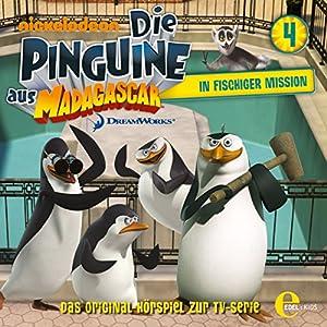 In fischiger Mission (Die Pinguine aus Madagascar 4) Hörspiel
