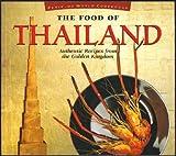 The Food of Thailand, Sven Krauss, Laurent Ganguillet, Vira Sanguanwong, 0895947692