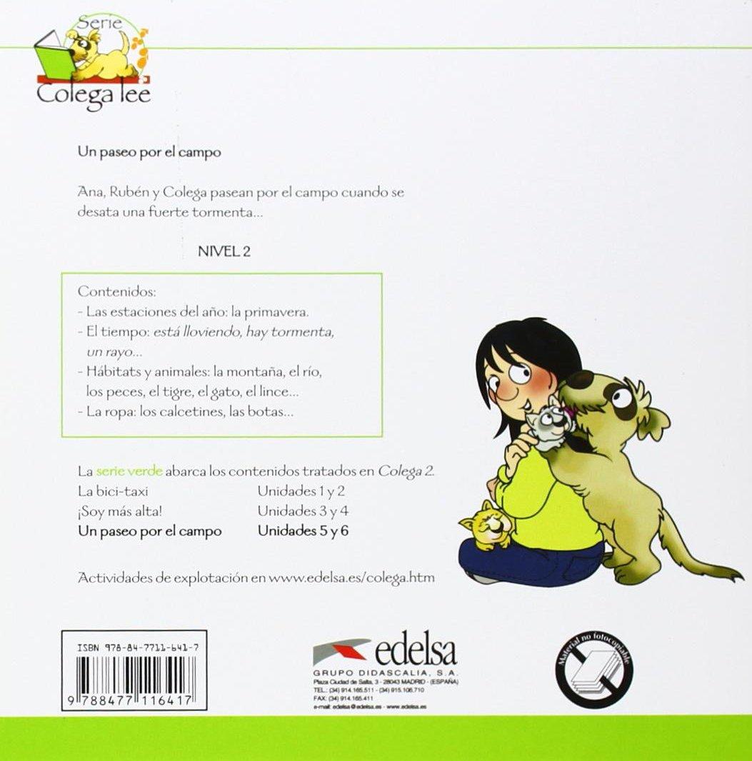 Coleccion Colega lee: Un paseo por el campo (reader level 2): Elena / Hortelano Ortega, María Luisa González Hortelano: 9788477116417: Amazon.com: Books