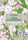 Art-thérapie : jardins extraordinaires: 100 coloriages anti-stress par Leblanc