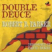 Double Deuce: Spenser, Book 19 | Robert B. Parker