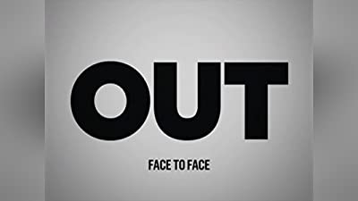 Out Presents: Face to Face