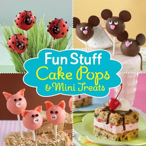 Fun Stuff: Cake Pops and Mini Treats