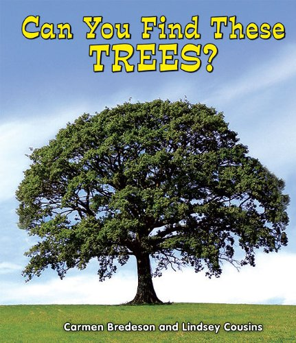 Can You Find These Trees? (All about Nature) PDF