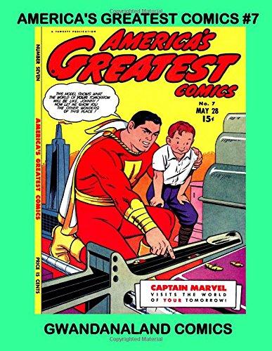America's Greatest Comics #7: Gwandanaland Comics pdf epub