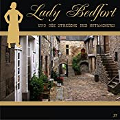 Die Streiche des Hutmachers (Lady Bedfort 37) | John Beckmann, Michael Eickhorst, Dennis Rohling