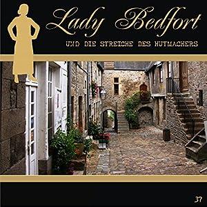 Die Streiche des Hutmachers (Lady Bedfort 37) Hörspiel