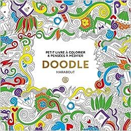 Coloriage Adulte Marabout.Amazon Fr Le Petit Livre De Coloriage Doodle Marabout Livres