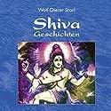 Shiva: Geschichten Hörbuch von Wolf-Dieter Storl Gesprochen von: Wolf-Dieter Storl