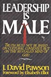 img - for Leadership Is Male by J. David Pawson (1990-04-02) book / textbook / text book