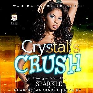 Crystal's Crush Audiobook